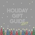 ギフト選びの参考に☆HOLIDAY GIFT GUIDE 2017